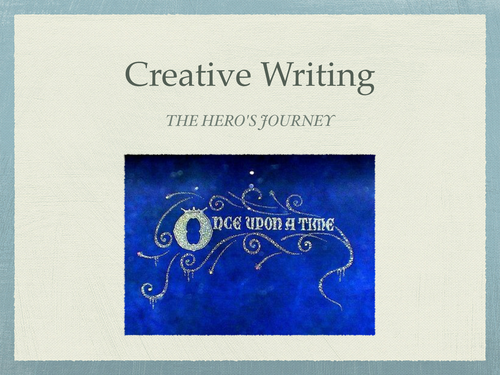 Creative writing: structure (The Hero's Journey)