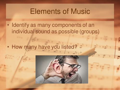 The components of sound/elements of music
