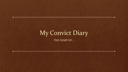 Convict Diary activities - 3-4 weeks of work