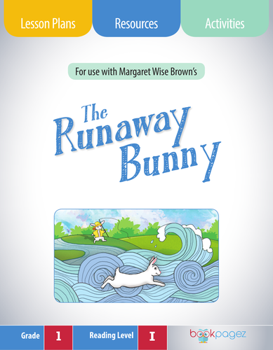 The Runaway Bunny Lesson Plans & Activities Package, First Grade (CCSS)