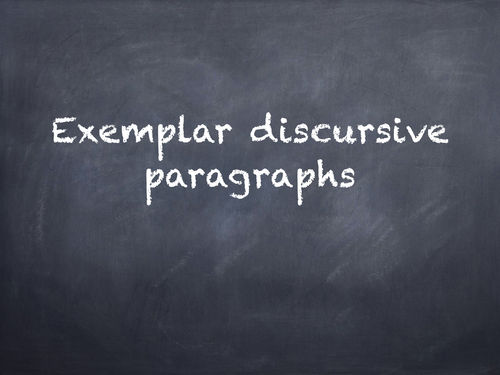 Discursive / Functional Writing Exemplar Paragraphs