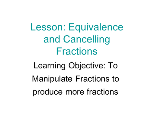 WHOLE LESSON: EQUIVALENT FRACTIONS
