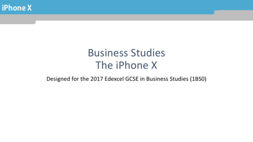 iPhone X Marketing in Business Studies (1BS0) theme 1