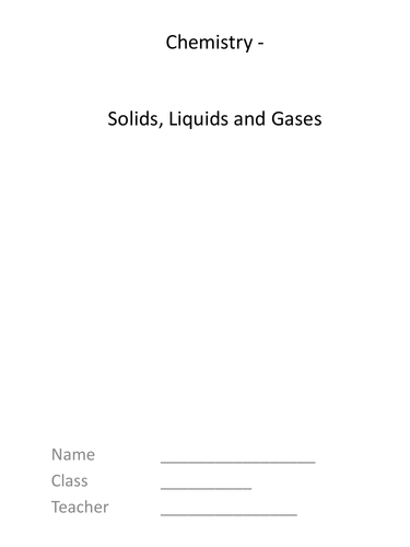 Solids, Liquids and Gases Complete KS 3 Topic (Supports Boardworks)