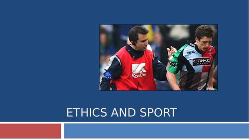 Ethics - Sportsmanship, Gamesmanship and Violence GCSE PE