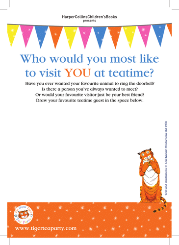 Judith Kerr The Tiger Who Came to Tea - Who would you most like to visit you at teatime?