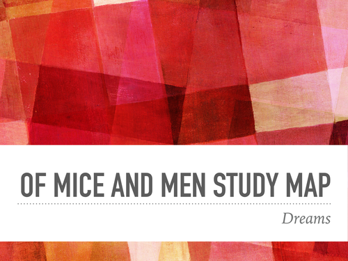 Steinbeck, Of Mice and Men Study Maps: Dreams theme and character Curley