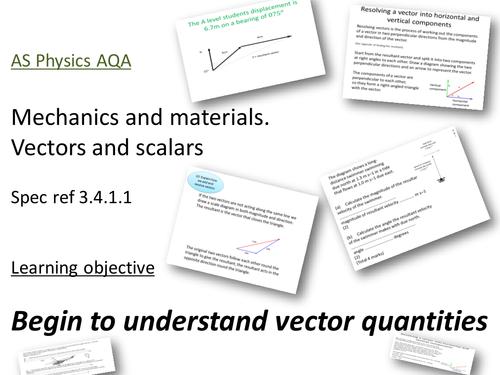FREE AS/A2 physics AQA - Mechanics & materials. Vectors & scalars Spec ref 3.4.1.1 2 hr lesson