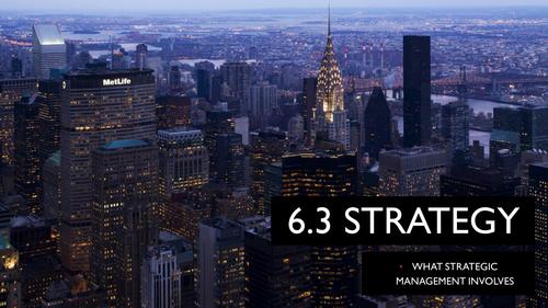 9609 CIE A Level Unit 6 STRAT What Strategic Management Involves