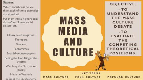 AQA A2 Sociology- Mass Media: Media and Culture