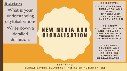 AQA A2 Sociology- Mass Media: Media and Globalisation