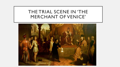 Merchant of Venice: trial scene focus unit, 12 slides with tasks and overviews