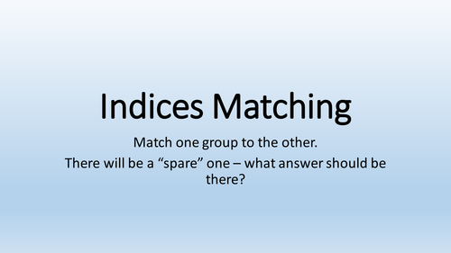 Indices Matching