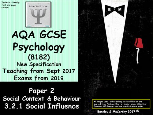 New Spec (2017) AQA GCSE Psychology (Paper 2) SOCIAL INFLUENCE