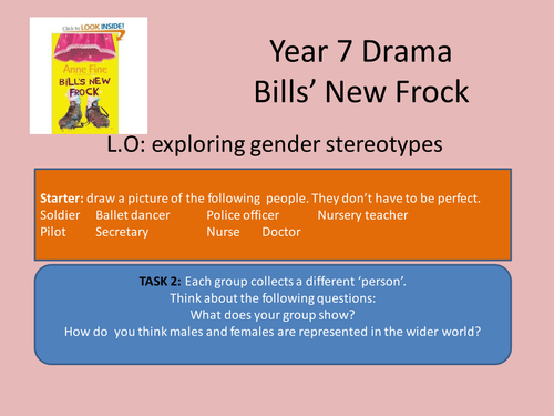DRAMA: BILL'S NEW FROCK- THE PLAY