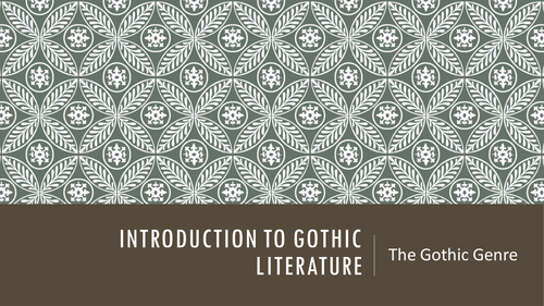 Gothic Literature Introduction