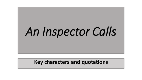 An Inspector Calls Character Quotes and Overview