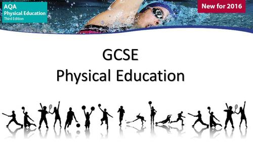 2016 NEW SPEC AQA GCSE PE - FULL COURSE RESOURCE