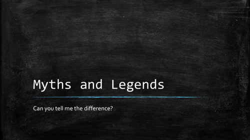 Myths and Legends stand alone lesson/introduction