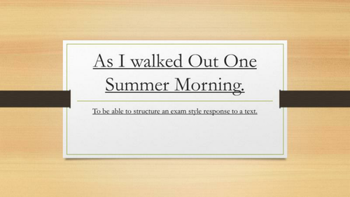 As I walked Out One Summer Morning. English Language Paper 2