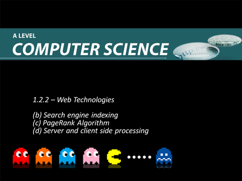 Web Technologies - A-Level Computer Science - OCR - 1.3.4 - Lesson 3