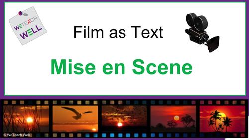 What is Mise En Scene?
