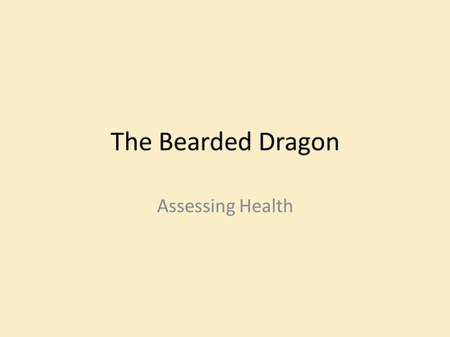 Assessing Health in the bearded Dragon