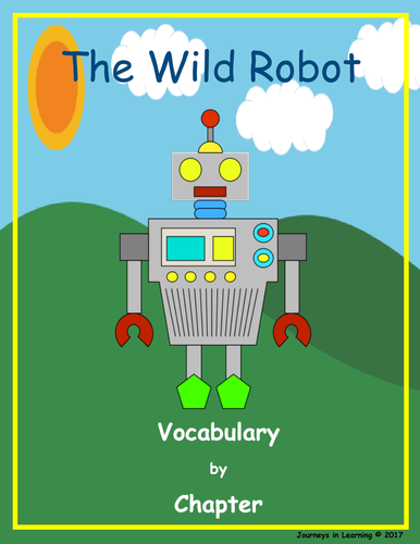 The Wild Robot Vocabulary by Chapter