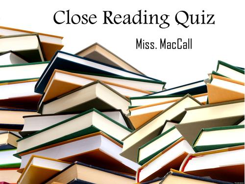 Close Reading Quiz