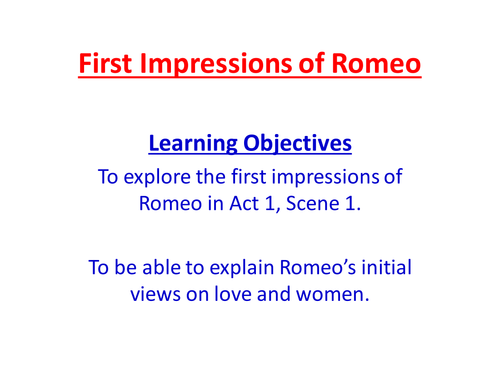 Act 1, Scene 1 - First Impressions of Romeo (Romeo and Juliet)