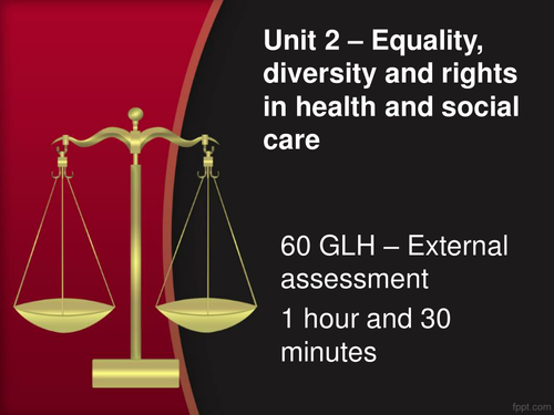 Cambridge Technicals 2016 - Health and social care Unit 2 - Equality and Diversity (LO4)