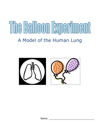 Balloon Experiment:  Model of the Human Lung