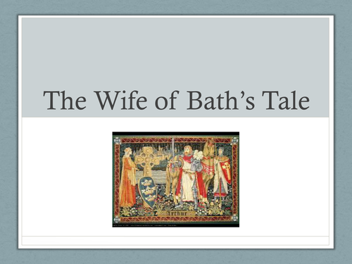 Chaucer - The Wife of Bath analysing The Wife's Tale
