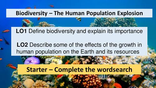 AQA GCSE Biology B7 Ecology - Biodiversity - The Human Population Explosion