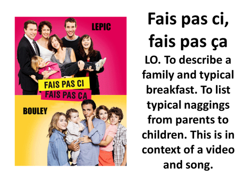 Family (AS French) based on TV series Fais pas ci, fais pas ca and song by Dutronc