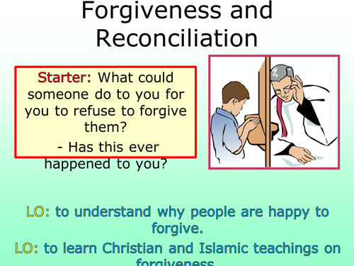 Forgiveness and Reconciliation in Christianity and Islam