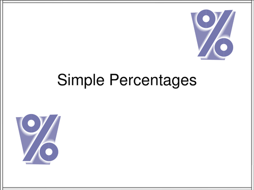 Simple percentages - 10%, 20%, etc. With exercises and worksheets