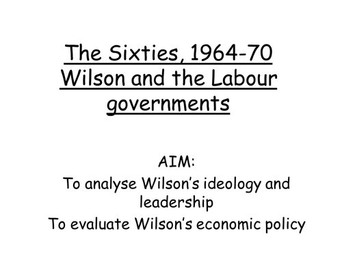 AQA A level modern Britain 195-2007, Introduction to Wilson's government and industrial relations