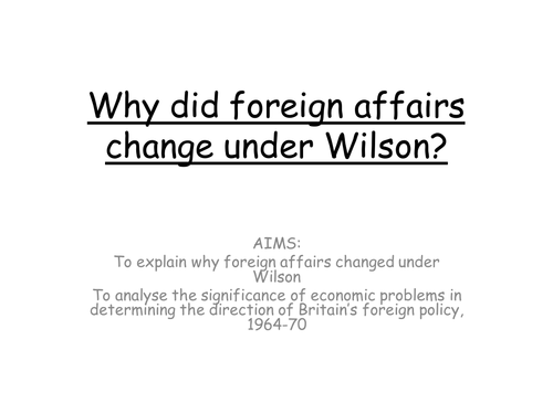 AQA A level modern Britain, Wilson's foreign policy, 1964-70, Vietnam and EEC