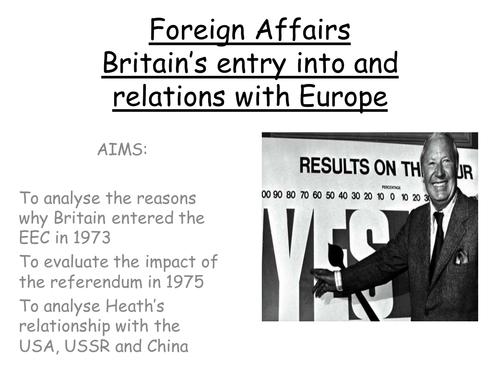 AQA A level modern Britain 1951-2007, Heath's foreign policy