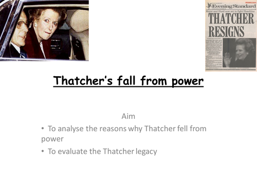 AQA A level modern Britain 1951-2007, Thatcher's fall from power