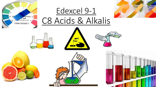 C8 Acids and Alkali's Edexcel 9-1
