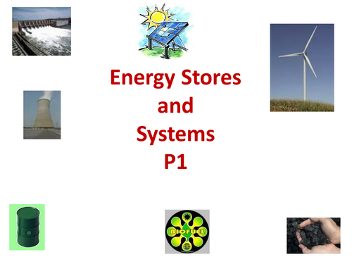 GCSE AQA Combined Sciences : Physics P1 Energy stores and systems ppt & P2 Electrical Circuits