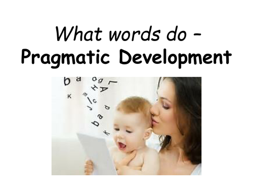 7701 CLA A Level English Language- Pragmatic Development- Halliday and Dore
