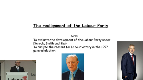 AQA A level modern Britain, Realignment of the Labour party