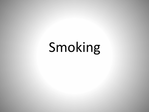 Smoking - PSHE - Template Lesson - Resource Pack