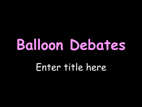 Balloon Debate template