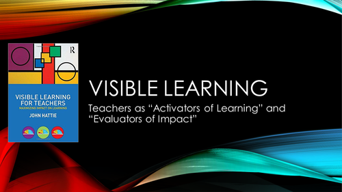 Visible Learning Part 1: Teachers as Activators of Learning