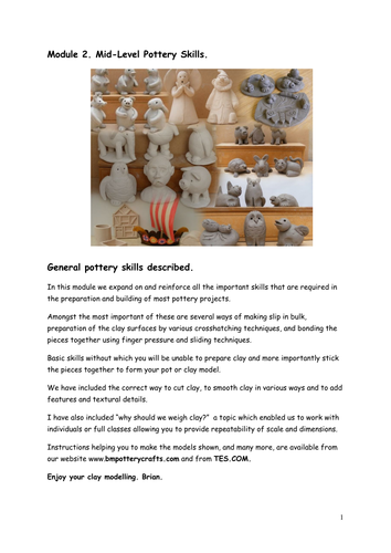 Pottery Tutorial. Module 2. Mid level pottery skills. Interactive videos, text and still pictures.