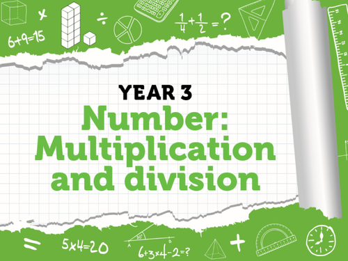 Year 3 – Multiplication and Division – Week 9 –equal groups, multiplying by 3 and  dividing by 3